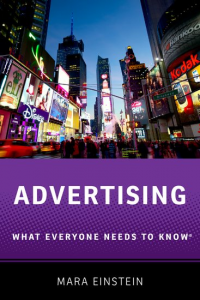 Advertising: What Everyone Needs to Know by Mara Einstein